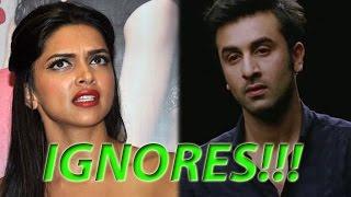 Deepika Padukone Snubs Ranbir Kapoor   Bollywood Gossip