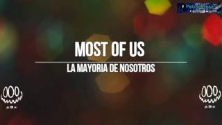 Wiz Khalifa Most Of Us Lyrics & Subtitulada Español