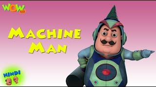 Machine Man - Motu Patlu in Hindi - 3D Animation Cartoon for Kids -As seen on Nickelodeon