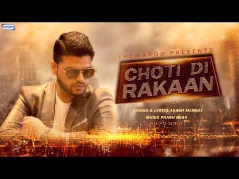 Xxx Mp4 New Punjabi Songs 2016 Choti Di Rakaan Official Audio Akash Mangat Latest Punjabi Songs 3gp Sex