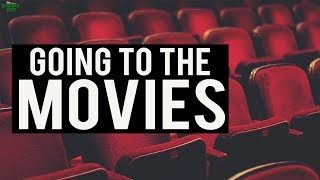 Going To The Movies? (MUST WATCH)