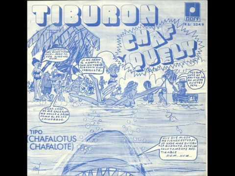 Tiburon 1a. parte - Chaf y Queli