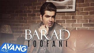 Barad - Toofani OFFICIAL VIDEO | باراد - طوفانی