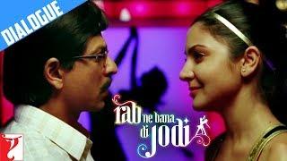 Dialogue   Jhooth Kaha Tha   Rab Ne Bana Di Jodi   Shah Rukh Khan   Anushka Sharma