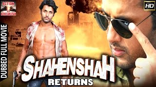 Shahenshah Returns l 2017 l South Indian Movie Dubbed Hindi HD Full Movie