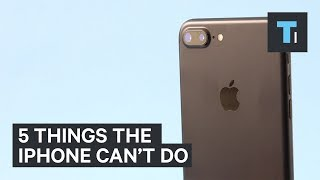 5 things the iPhone still can