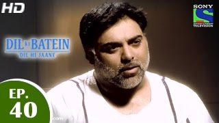 Dil Ki Baatein Dil Hi Jaane - दिल की बातें दिल ही जाने - Episode 40 - 26th May 2015