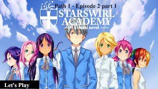 Sleepless Revenge! | [Let's Play] Starswirl's Academy - Episode 2 part 1 (Path 1)