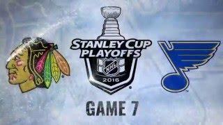 St. Louis Blues vs Chicago Blackhawks Game #7 2016