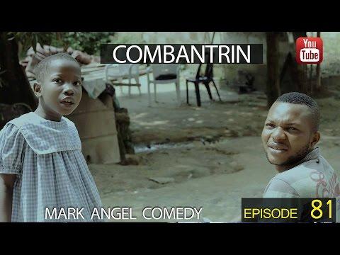 Xxx Mp4 COMBANTRIN Mark Angel Comedy Episode 81 3gp Sex