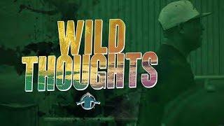 TGIM | WILD THOUGHTS