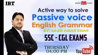 Active way to solve  Passive Voice | English for SSC CGL | By : Sajid Sir