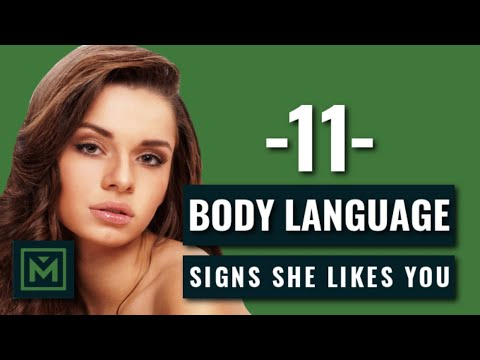 11 Body Language Signs She s Attracted To You HIDDEN Signals She Likes You