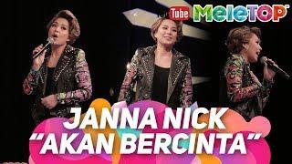 Tak sangka Janna Nick boleh menyanyi juga I Akan Bercinta   Persembahan LIVE MeleTOP