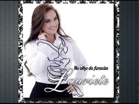 Lauriete No Olho do Furacão CD Completo 2014