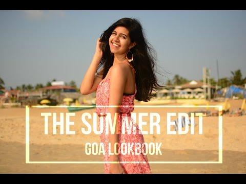 The Summer Edit: Goa Lookbook