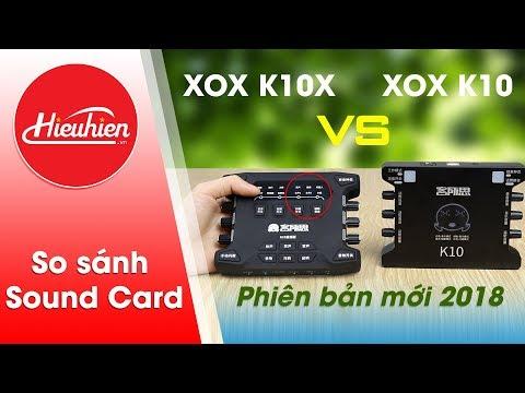 Xxx Mp4 Hieuhien Vn So Sánh Sound Card XOX K10 Và XOX K10X Phiên Bản Mới 2018 3gp Sex