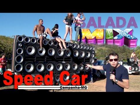 SOM AUTOMOTIVO SPEED CAR BALADA MIX EM CAMPANHA MG