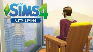 Sims 4 City Living - LIFE IN THE CITY! - The Sims 4 City Living Gameplay