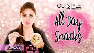 Health & Fitness | Snacks For The Day | Nadia khan's Quick And Healthy Snack ideas | OutStyle.com