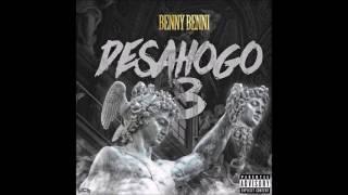 Benny Benni - Desahogo 3