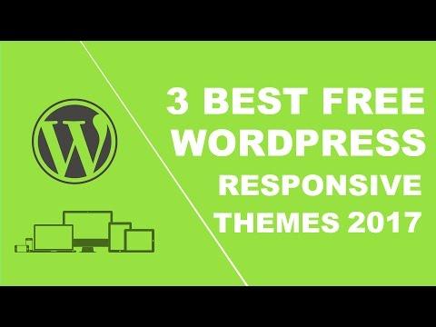 3 best free responsive wordpress themes 2017