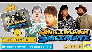 Shrimaan Shrimati   Full Episode 115