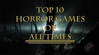 Top 10 Horror Games