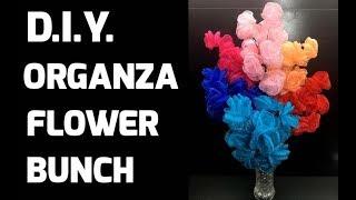D.I.Y. New Organza Flower Bunch | MyInDulzens