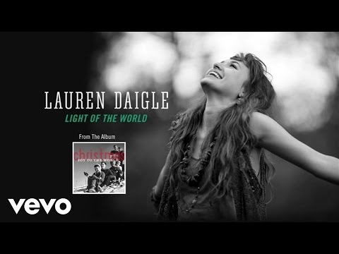 Lauren Daigle - Light Of The World (Lyric Video)