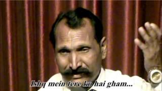 Ghazal-Ishq mein tere koh e gham ..