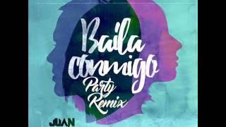 Juan Magan Ft. Luciana Prod. J.Beren - Baila Conmigo (Juan Antonio Pareja Party Remix)