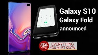 Galaxy S10 and Foldable phone announced: Specs, features and price revealed | India Today Tech