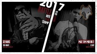 [ 2017 ] THE NIGHT VS. B RAY | 32 BARS VS. MẮT TÍM MÔI ĐỎ 2