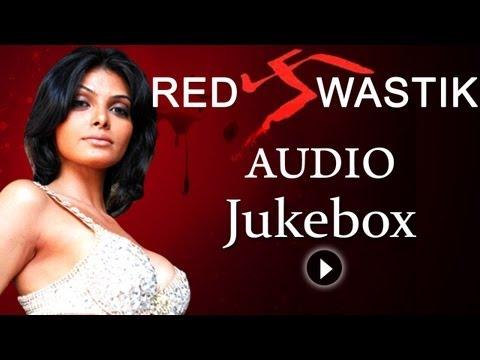 Red Swastik - All Songs - Sherlyn Chopra - Harsh Chhaya - Rekha Bhardwaj - Clinton Cerejo
