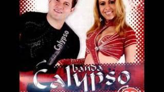 Banda Calypso - Amor bandoleiro