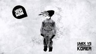 UMEK & Pleasurekraft - Korea (Original Mix) [1605-130]