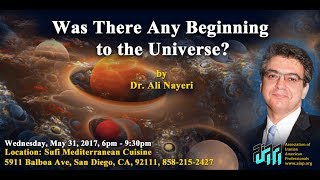 AIAP General Meeting (May 2017): Any beginning to the universe? by Dr. Ali Nayeri