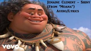 "Jemaine Clement - Shiny | Audio/Lyrics | (From ""Moana"")"