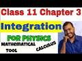 Class 11 Chap 3: KINEMATICS || INTEGRATION || ||Calculus Part 02 || Mathematical Tools ||