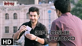 The Royal Bengal Tiger - Dialogue Promo 2