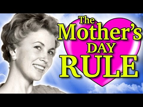 THE MOTHER S DAY RULE