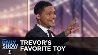 Trevor's Favorite Toy - Between the Scenes   The Daily Show