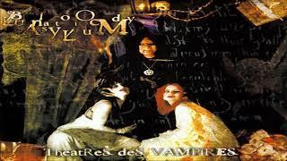 Theatres des Vampires - Bloody Lunatic Asylum (Full Album)