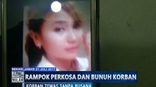 [Miris] Diperkosa & Dirampok, Wanita Cantik Ini Ditinggalkan Begitu Saja Tanpa Busana - BIM 21/07