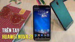 Trên tay Huawei Nova 2i - Tân binh ấn tượng phân khúc tầm trung