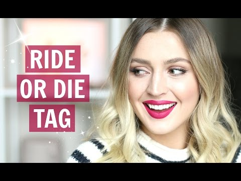 RIDE OR DIE MAKEUP TAG! My All-Time Favourite Products