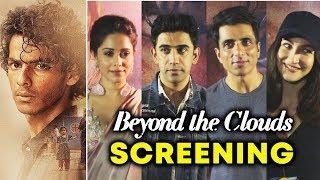 Beyond The Clouds Special Screening | Ishaan Khattar, Nushrat Bharucha, Sonu Sood