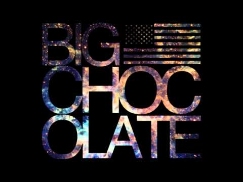 Big Chocolate - SunLove