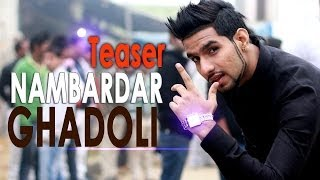 Nambardar - Ghadoli Song Teaser From Album Da Future